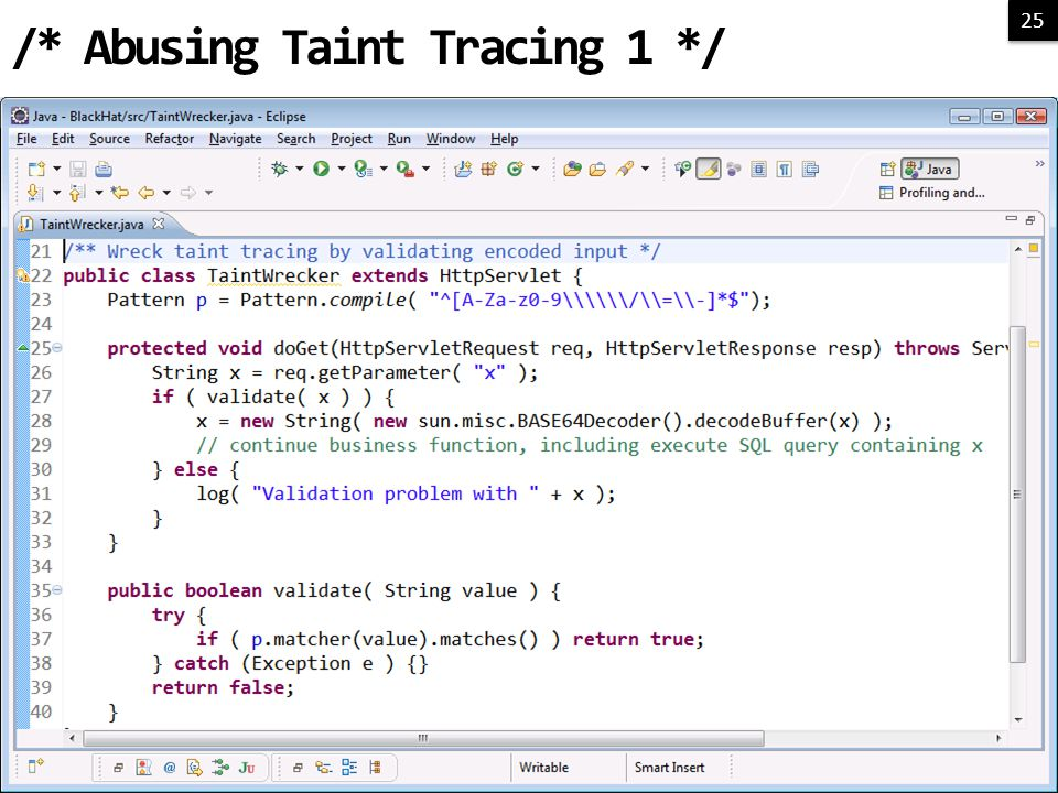 25 /* Abusing Taint Tracing 1 */