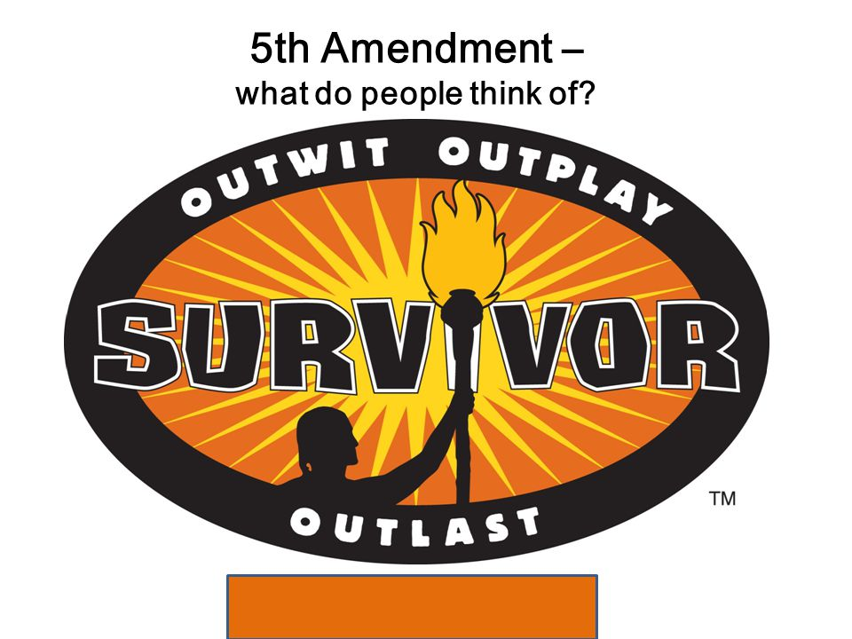 5th Amendment – what do people think of? Reward Challenge