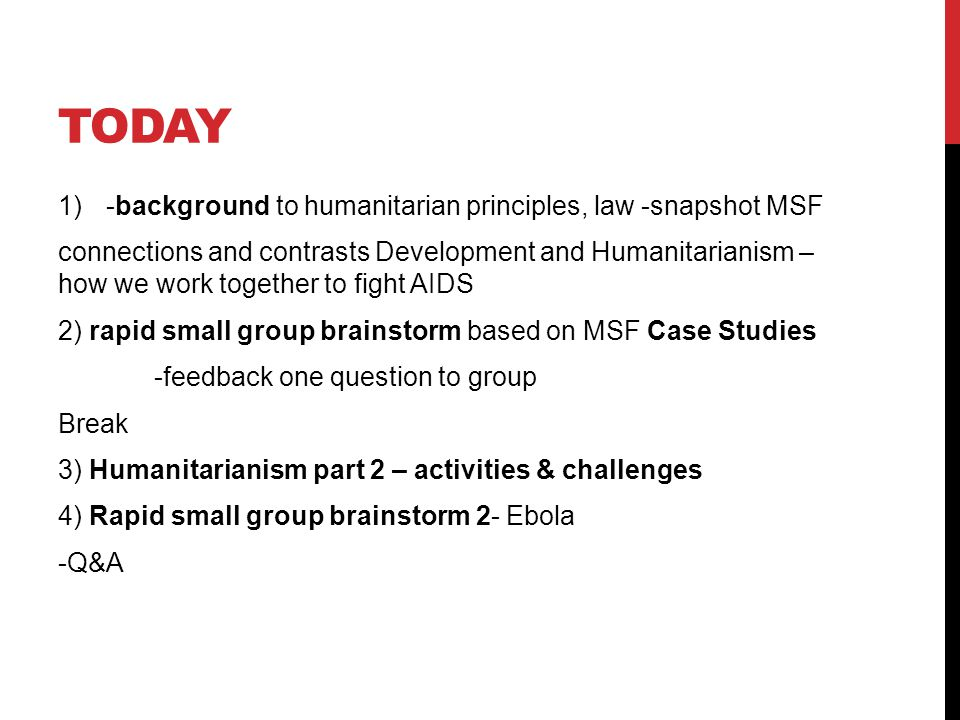 DURING CONFLICT: MEDICAL IMPARTIALITY Humanitarian vs.