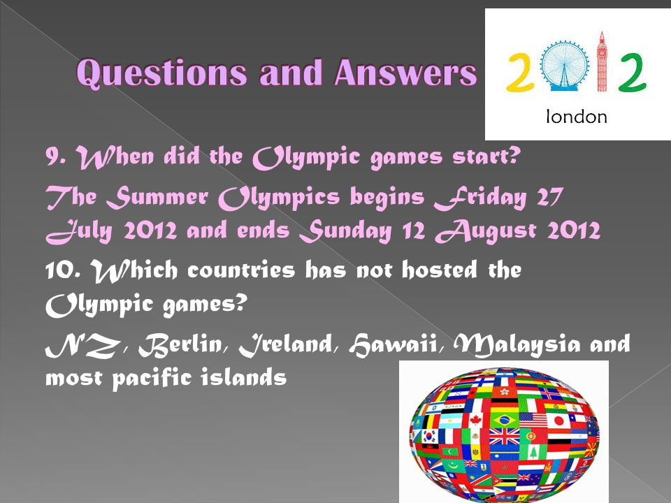 9. When did the Olympic games start.