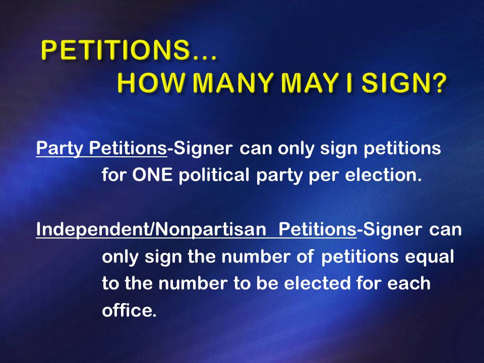 Party Petitions-Signer can only sign petitions for ONE political party per election.