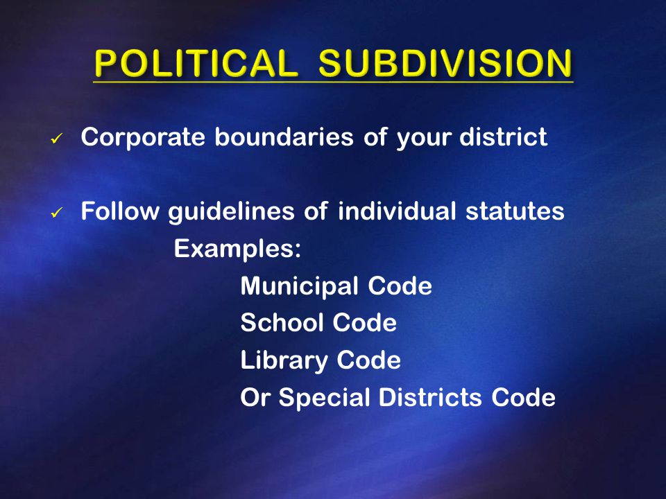 Terms vary based on the political subdivision.