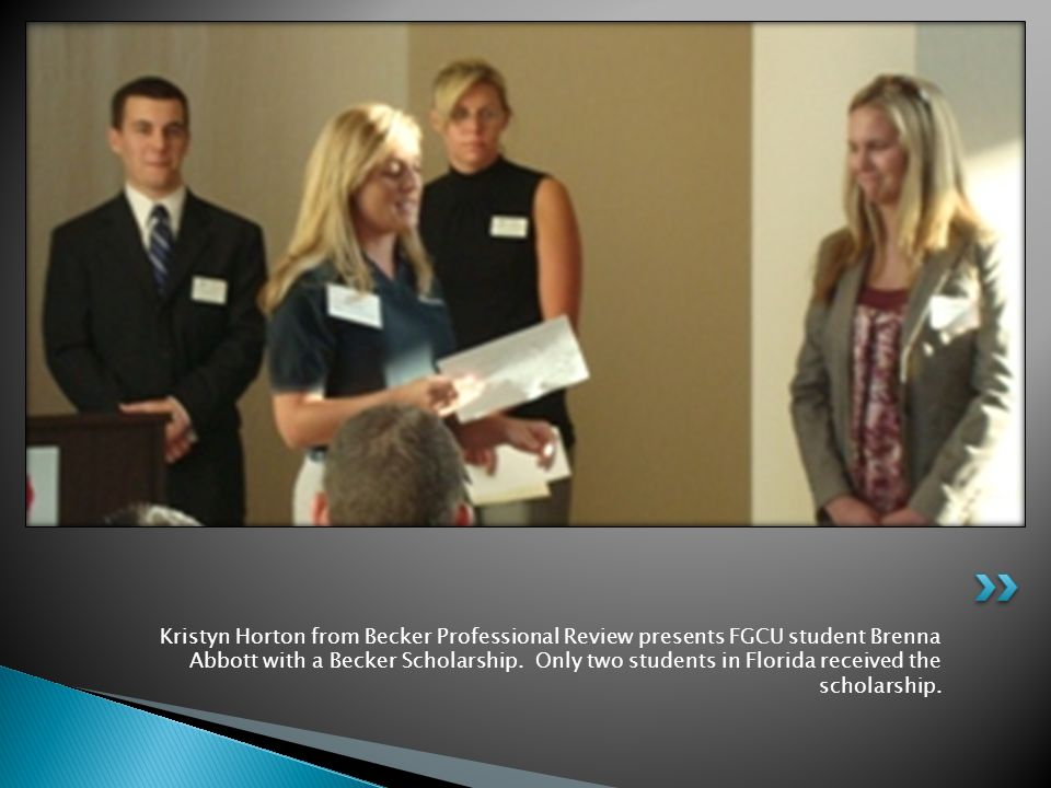 Kristyn Horton from Becker Professional Review presents FGCU student Brenna Abbott with a Becker Scholarship.