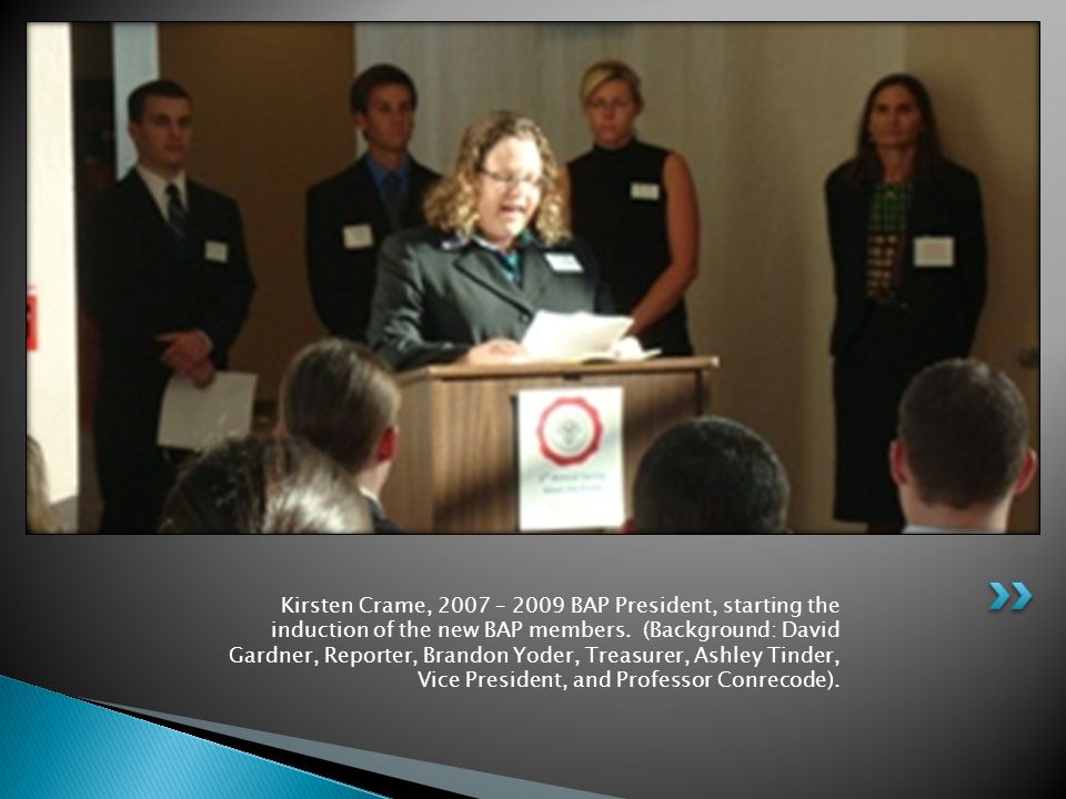 Kirsten Crame, 2007 – 2009 BAP President, starting the induction of the new BAP members.