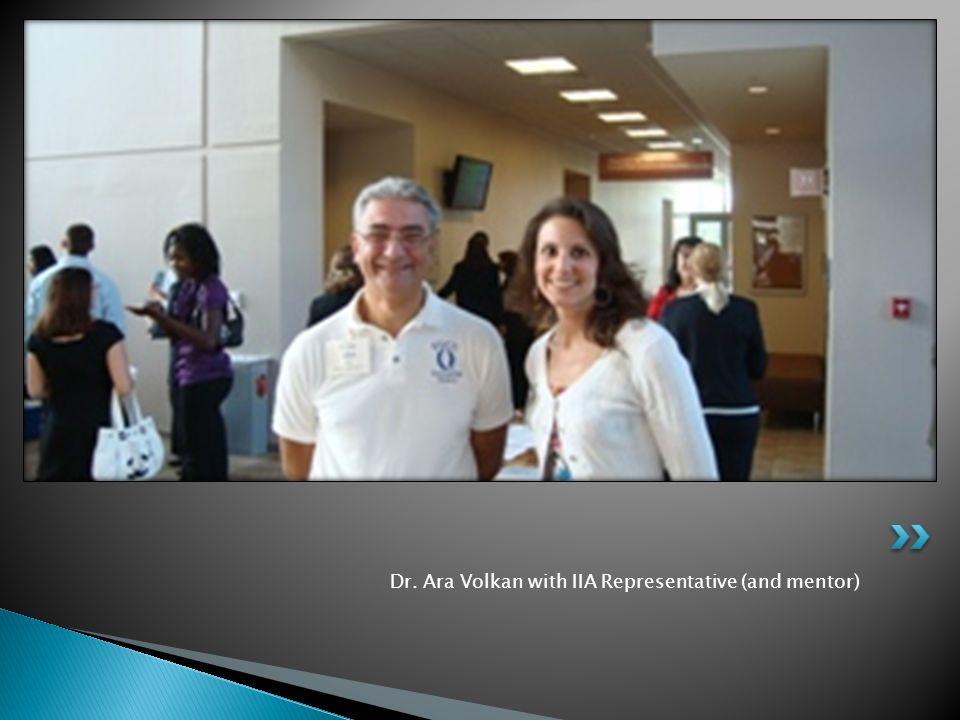 Dr. Ara Volkan with IIA Representative (and mentor)