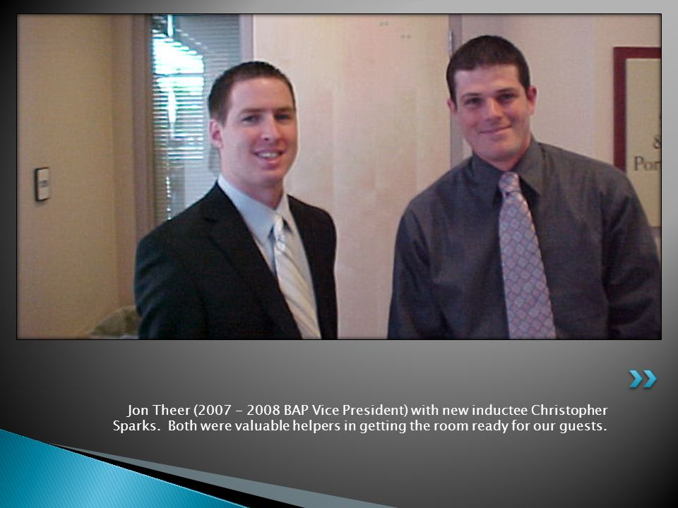 Jon Theer (2007 - 2008 BAP Vice President) with new inductee Christopher Sparks.