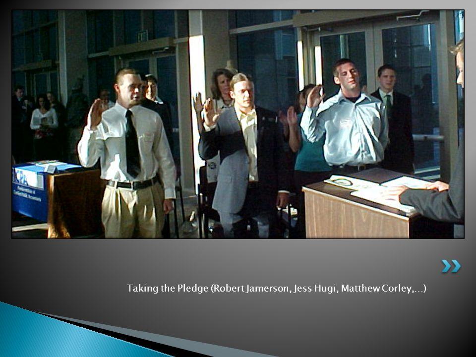 Taking the Pledge (Robert Jamerson, Jess Hugi, Matthew Corley,…)