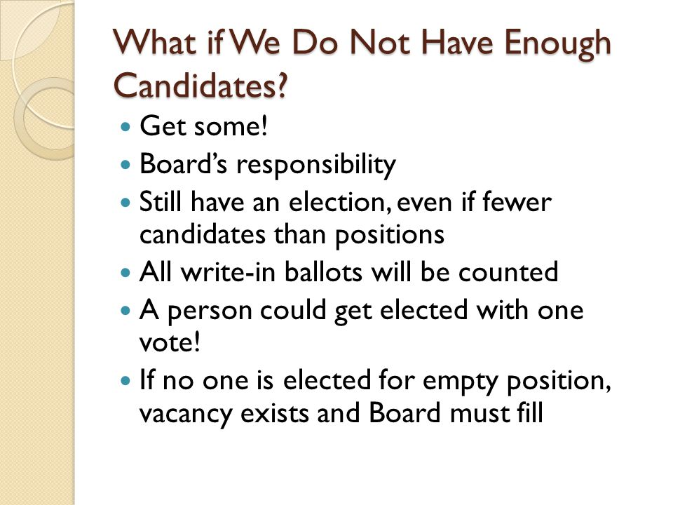 What if We Do Not Have Enough Candidates. Get some.