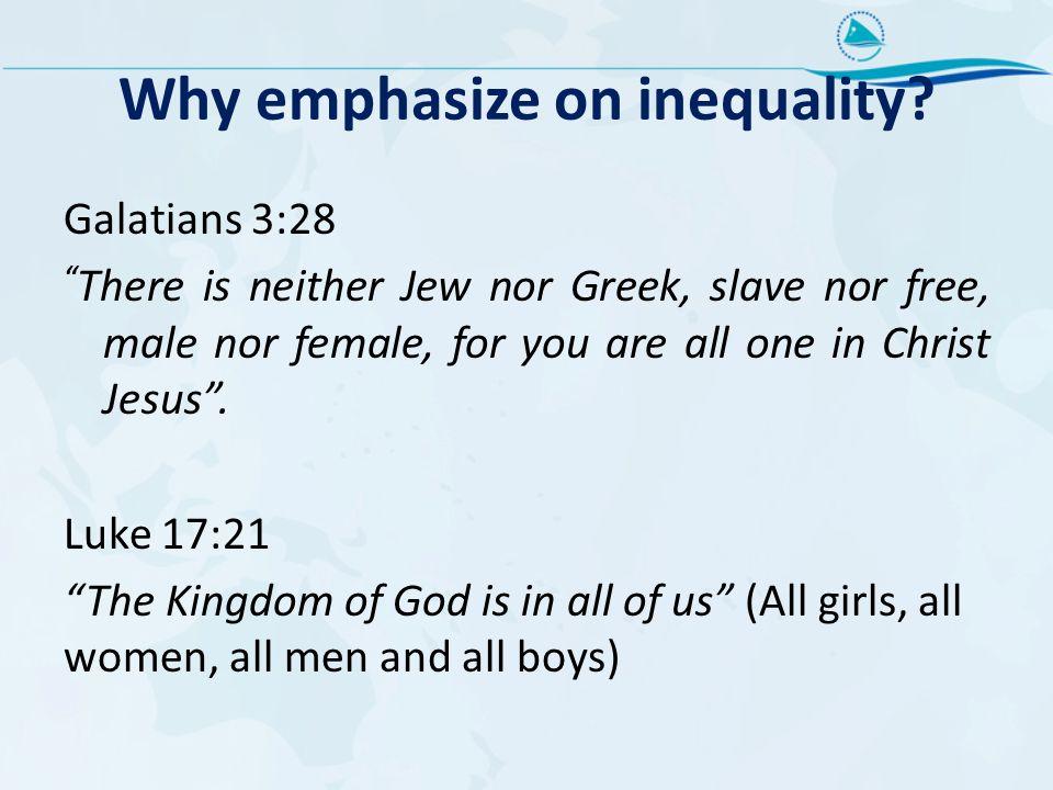 Why emphasize on inequality.