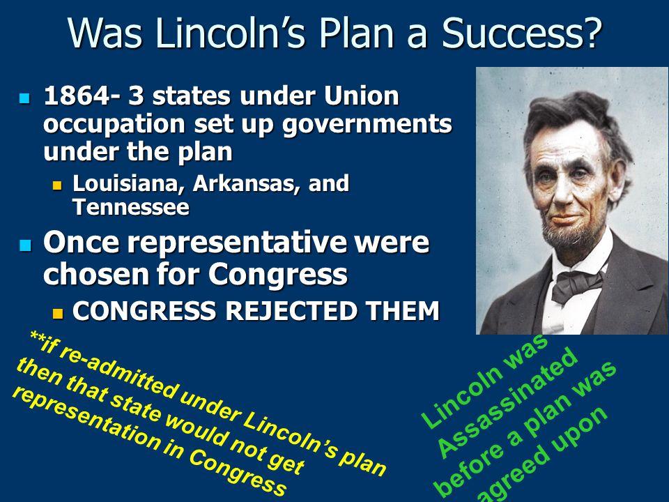 1864- 3 states under Union occupation set up governments under the plan 1864- 3 states under Union occupation set up governments under the plan Louisi