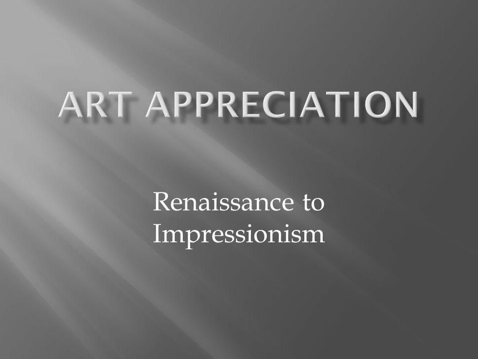 Renaissance to Impressionism