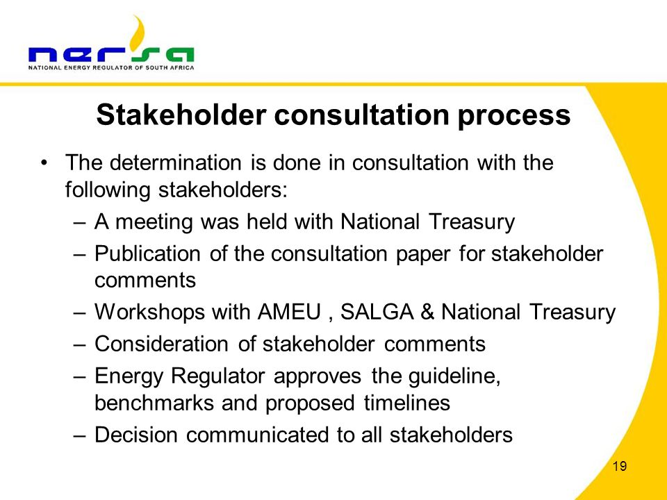 19 Stakeholder consultation process The determination is done in consultation with the following stakeholders: –A meeting was held with National Treas
