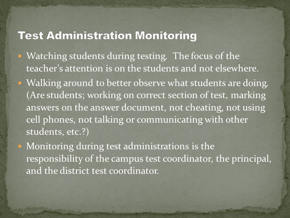 Do NOT change any response or instruct a student to do so. Only students can erase stray marks on their answer documents or in their scorable test boo