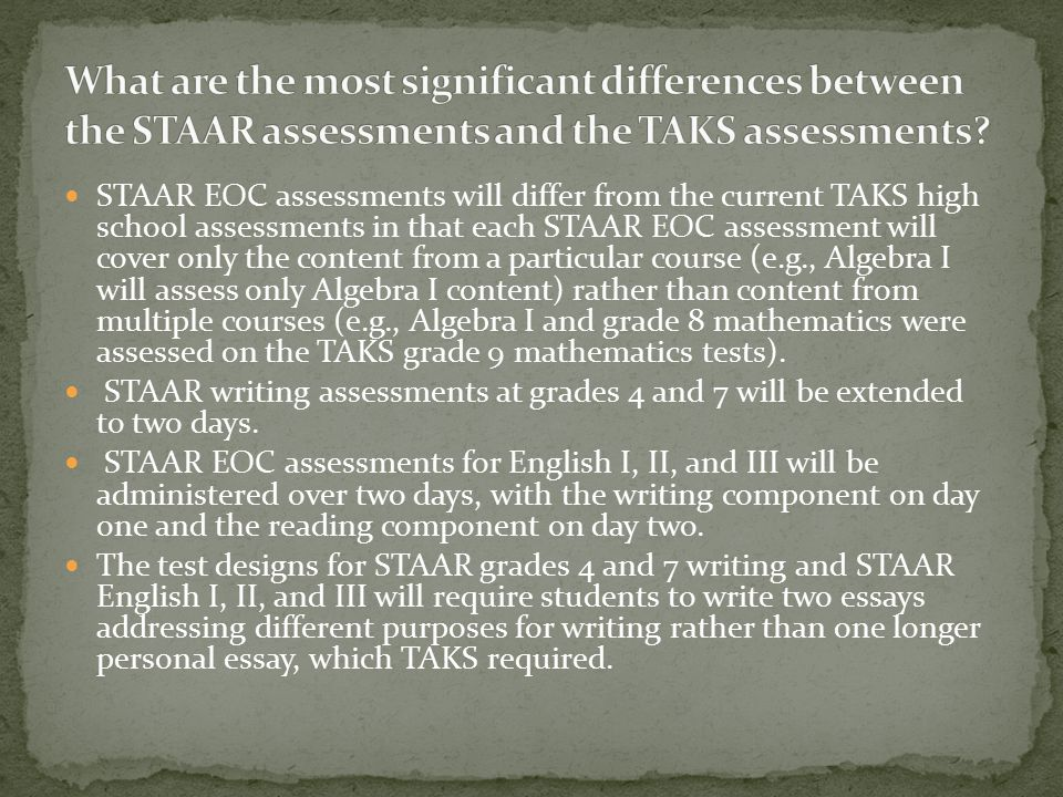 STAAR assessments in mathematics and reading will be linked from grade to grade as well as to postsecondary-readiness standards for the Algebra II and