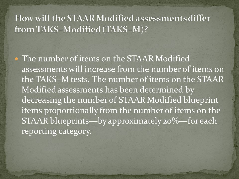 New performance standards will be set for STAAR Modified using available empirical data to link performance across specific grades within a subject an