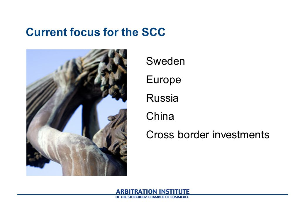 Current focus for the SCC Sweden Europe Russia China Cross border investments
