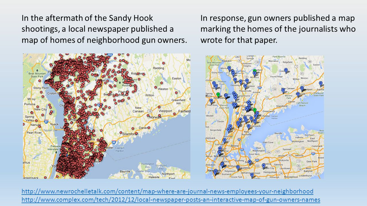 In the aftermath of the Sandy Hook shootings, a local newspaper published a map of homes of neighborhood gun owners.