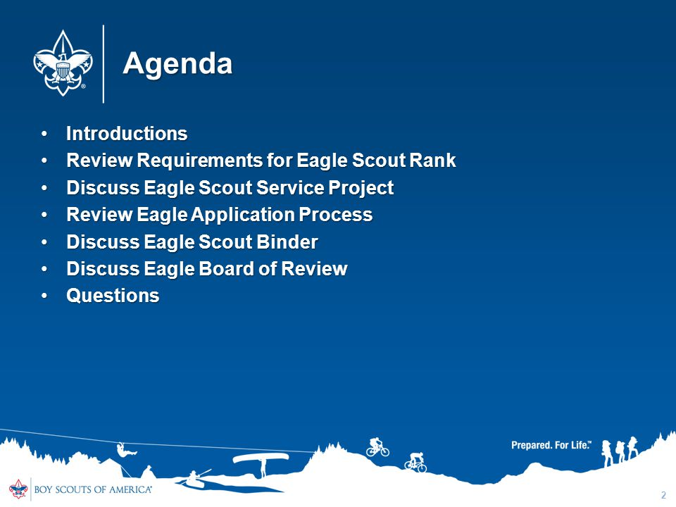 Agenda IntroductionsIntroductions Review Requirements for Eagle Scout RankReview Requirements for Eagle Scout Rank Discuss Eagle Scout Service Project