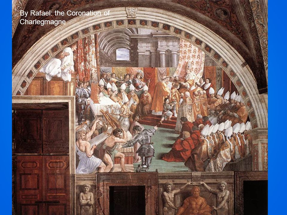 By Rafael: the Coronation of Charlegmagne