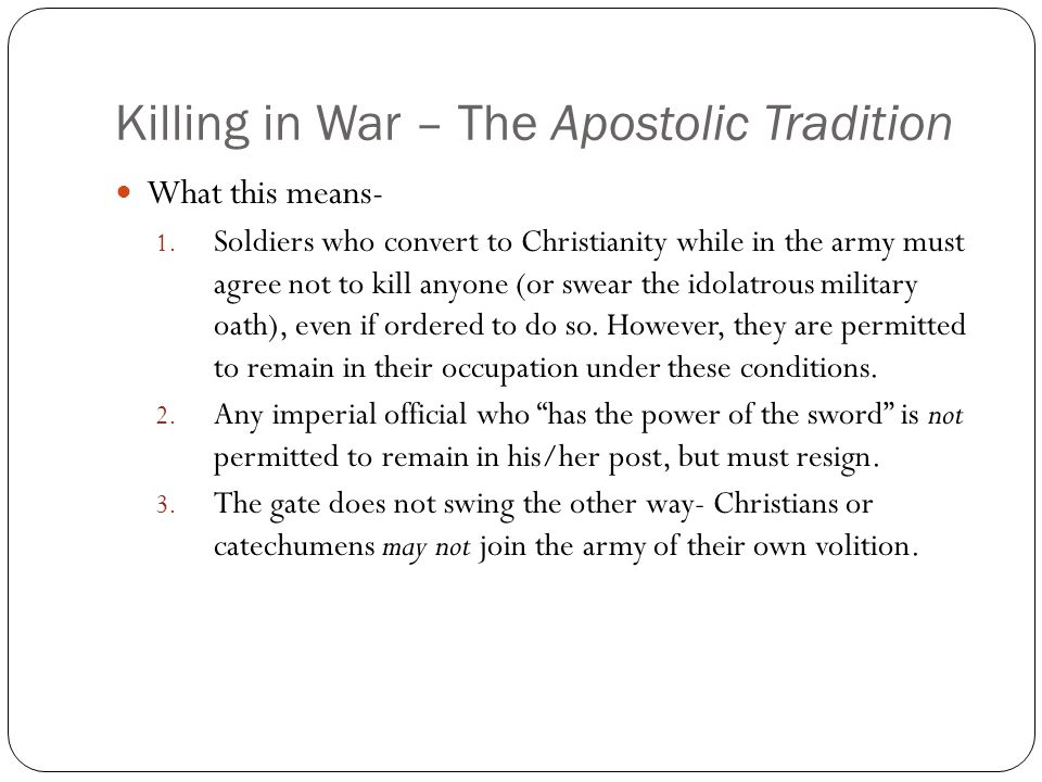 Killing in War – The Apostolic Tradition What this means- 1.