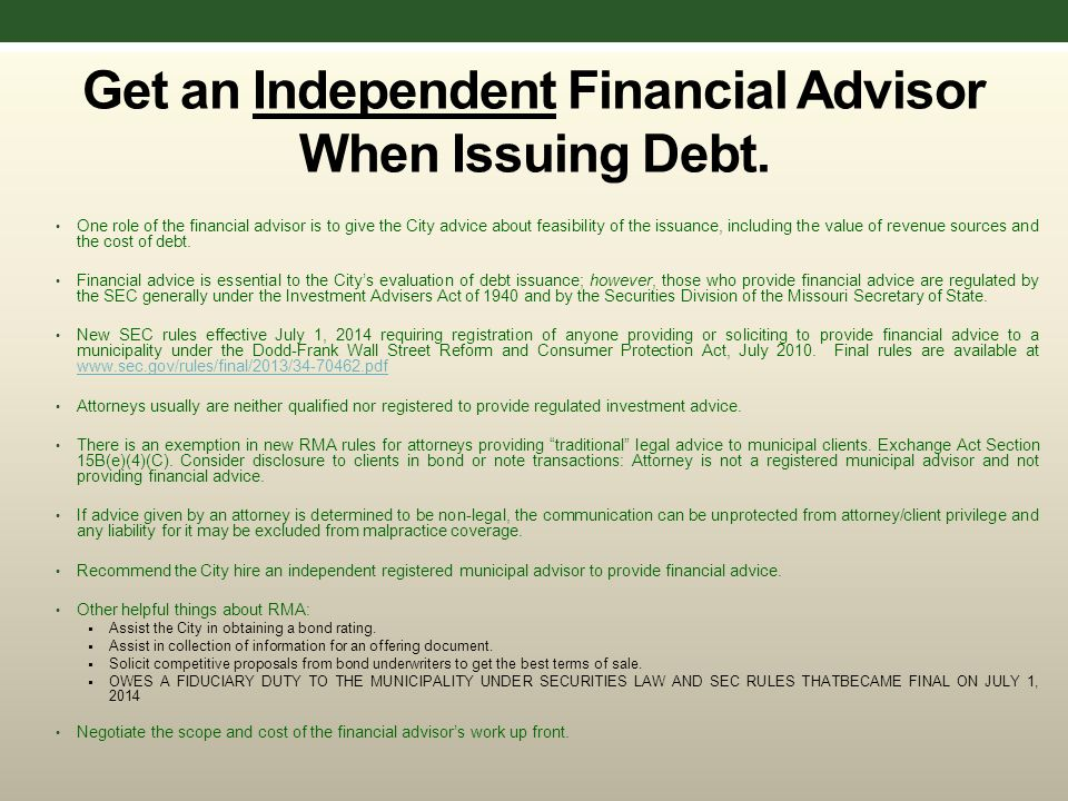 Get an Independent Financial Advisor When Issuing Debt.