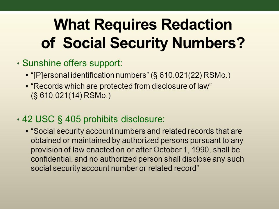 What Requires Redaction of Social Security Numbers.