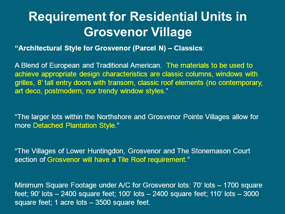 Architectural Style for Grosvenor (Parcel N) – Classics: A Blend of European and Traditional American.