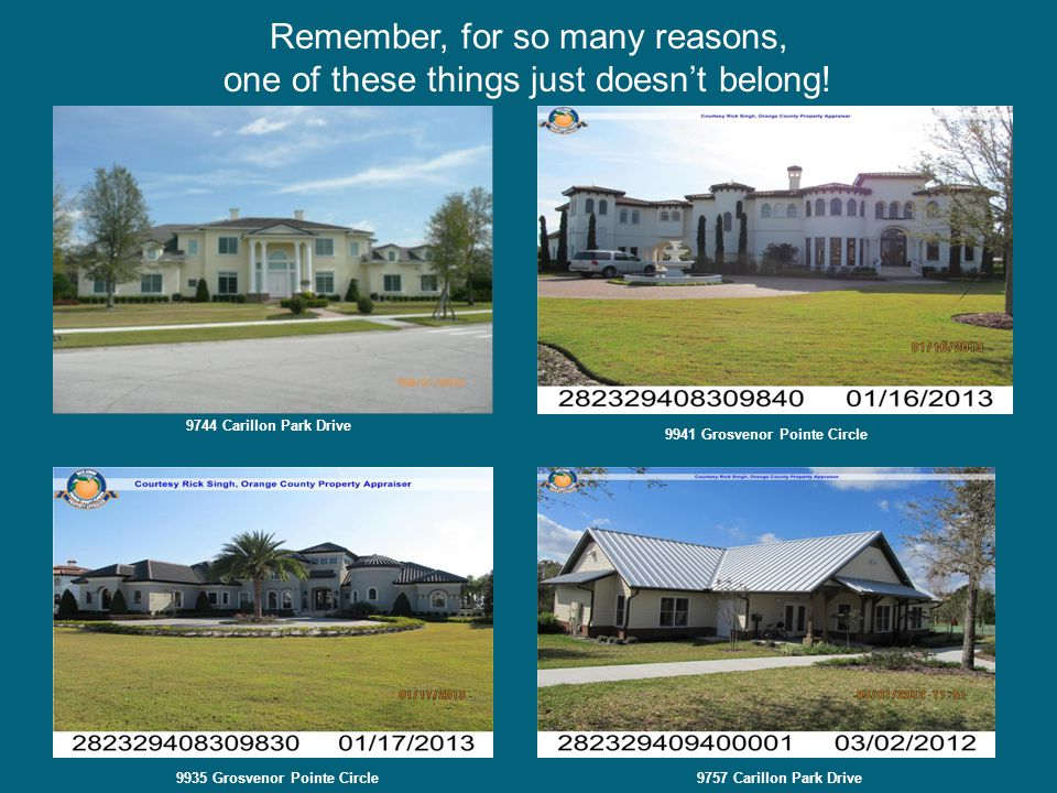 Remember, for so many reasons, one of these things just doesn't belong! 9744 Carillon Park Drive 9941 Grosvenor Pointe Circle 9935 Grosvenor Pointe Ci
