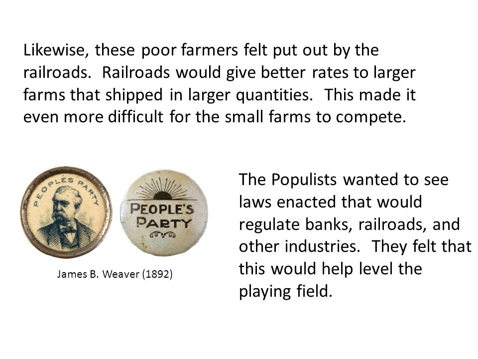 Likewise, these poor farmers felt put out by the railroads.