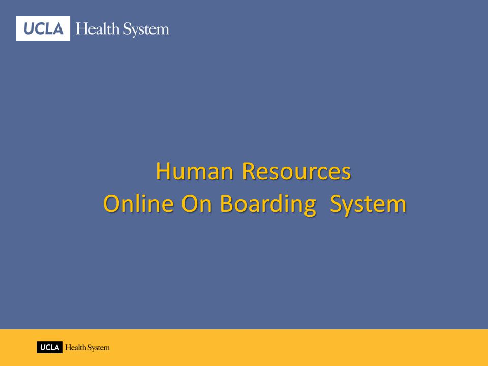 Human Resources Human Resources Online On Boarding System