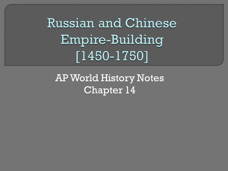 AP World History Notes Chapter 14