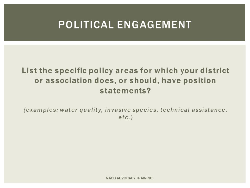 List the specific policy areas for which your district or association does, or should, have position statements.