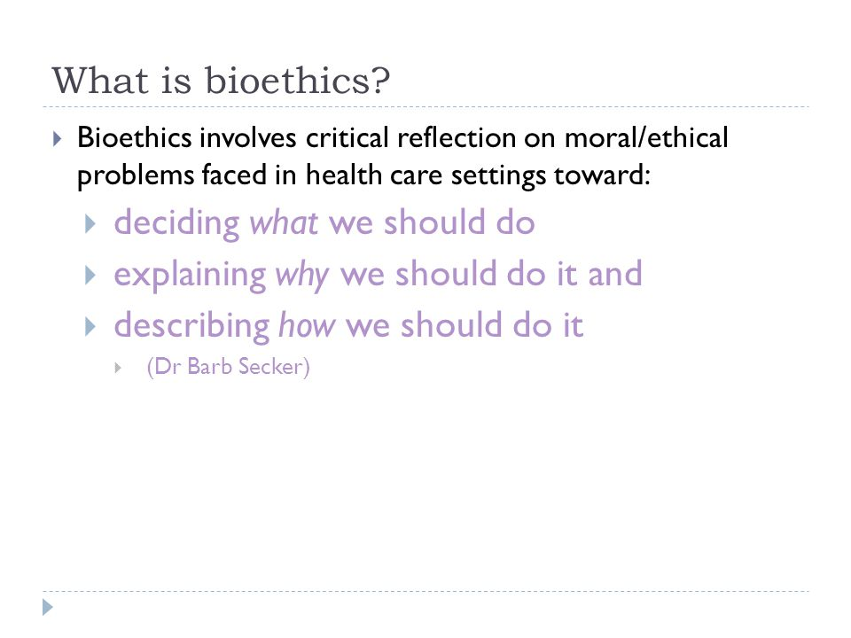 What is bioethics.