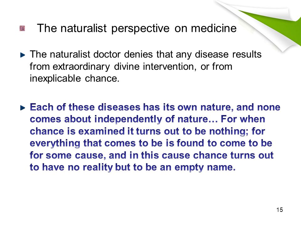 The naturalist perspective on medicine 15