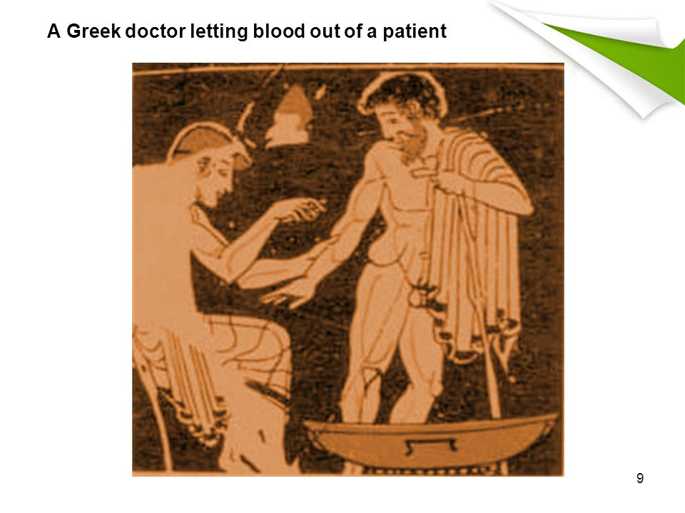 A Greek doctor letting blood out of a patient 9