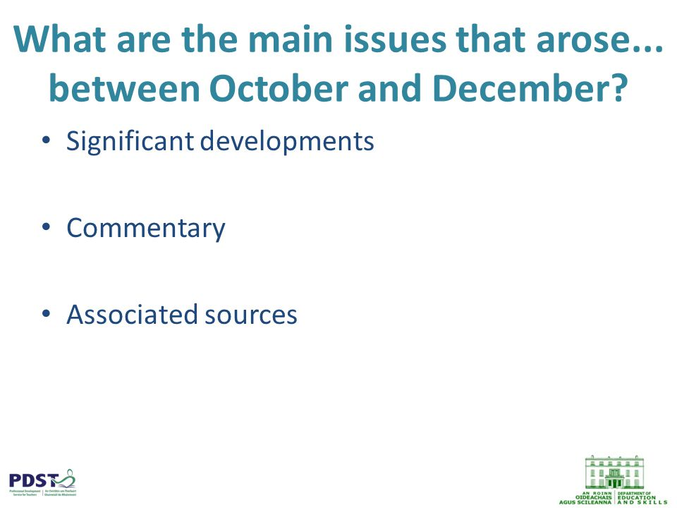 What are the main issues that arose... between October and December.