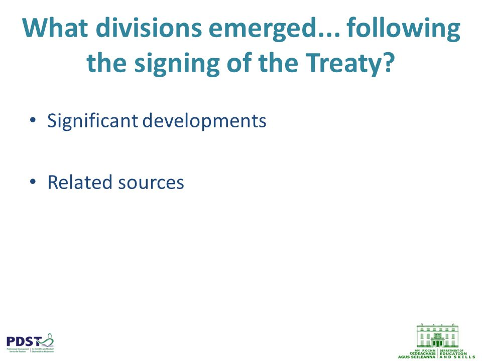 What divisions emerged... following the signing of the Treaty.