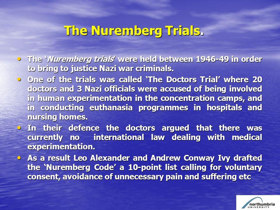 The Nuremberg Trials. The Nuremberg Trials.