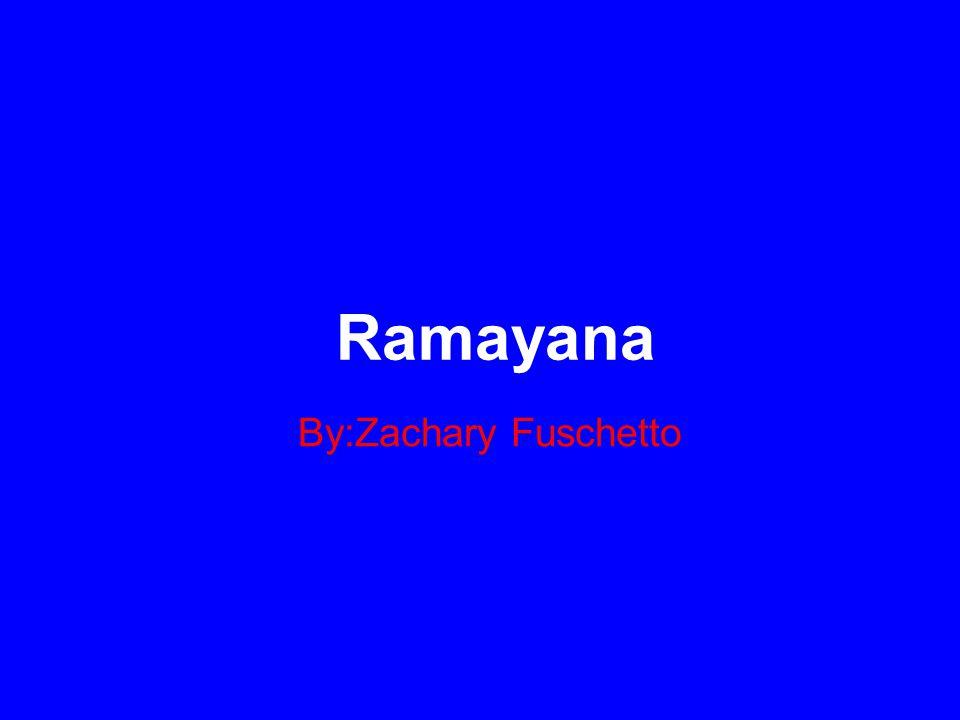 Ramayana By:Zachary Fuschetto