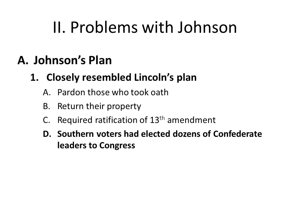 II.Problems with Johnson B.