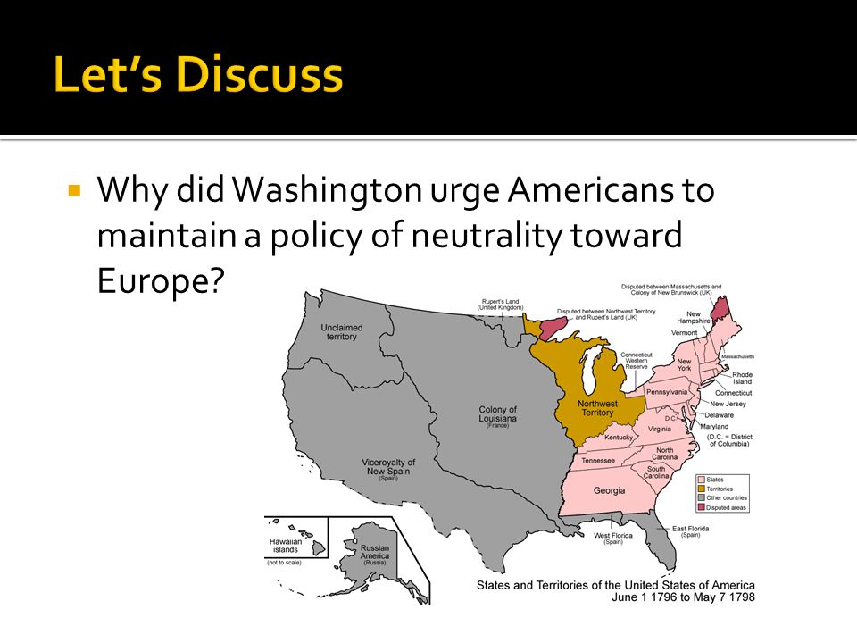  Why did Washington urge Americans to maintain a policy of neutrality toward Europe?