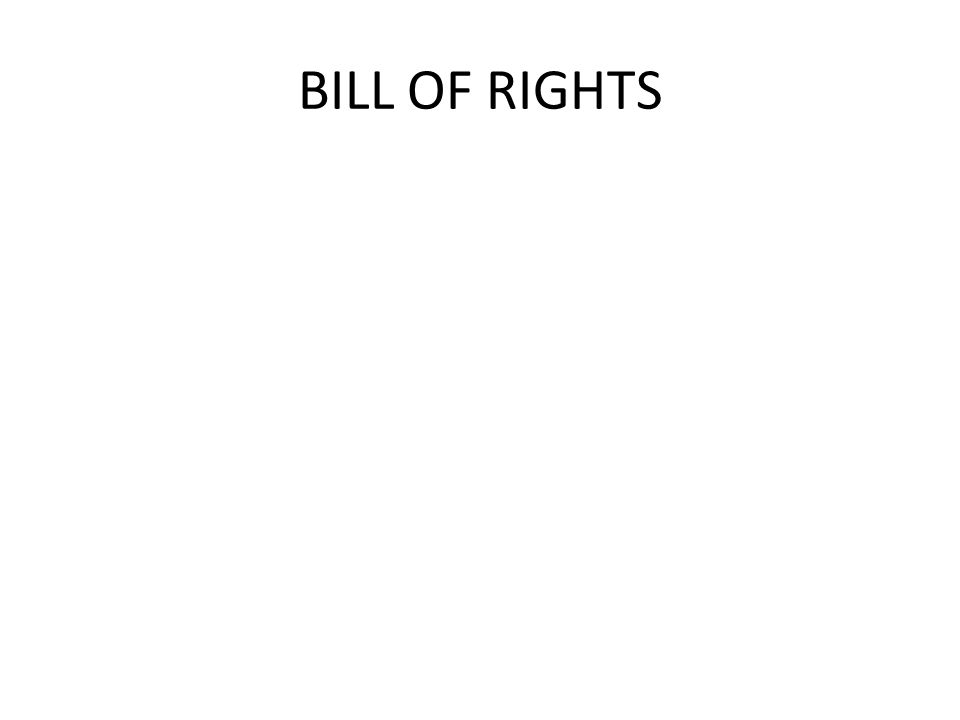 The Constitution was ratified with the promise that they would add a bill of rights
