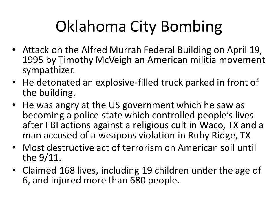Oklahoma City Bombing Attack on the Alfred Murrah Federal Building on April 19, 1995 by Timothy McVeigh an American militia movement sympathizer.