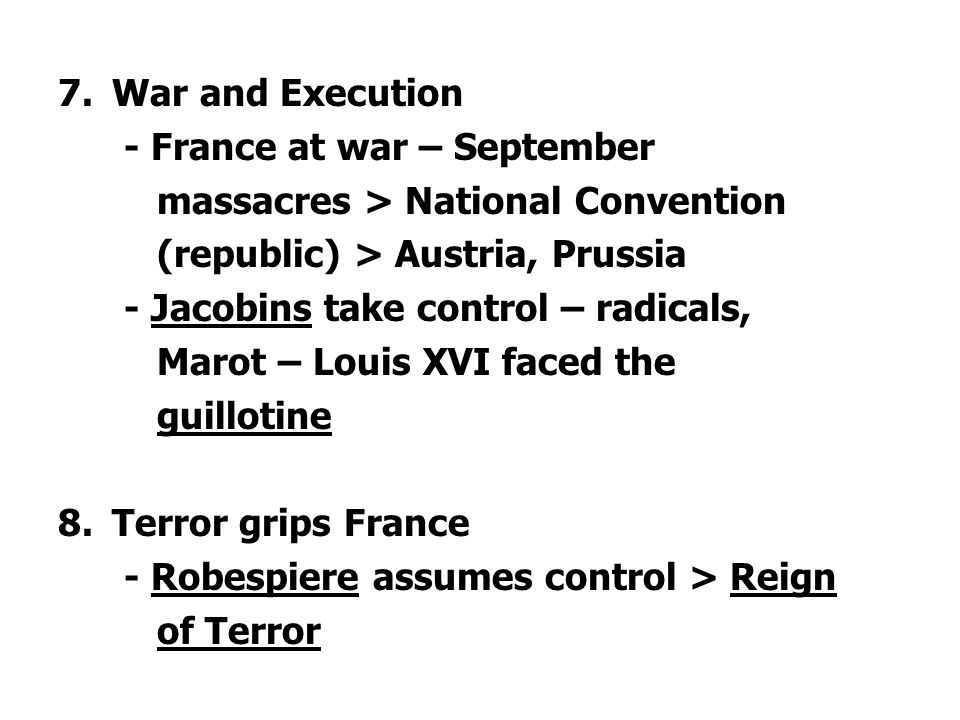 7.War and Execution - France at war – September massacres > National Convention (republic) > Austria, Prussia - Jacobins take control – radicals, Maro