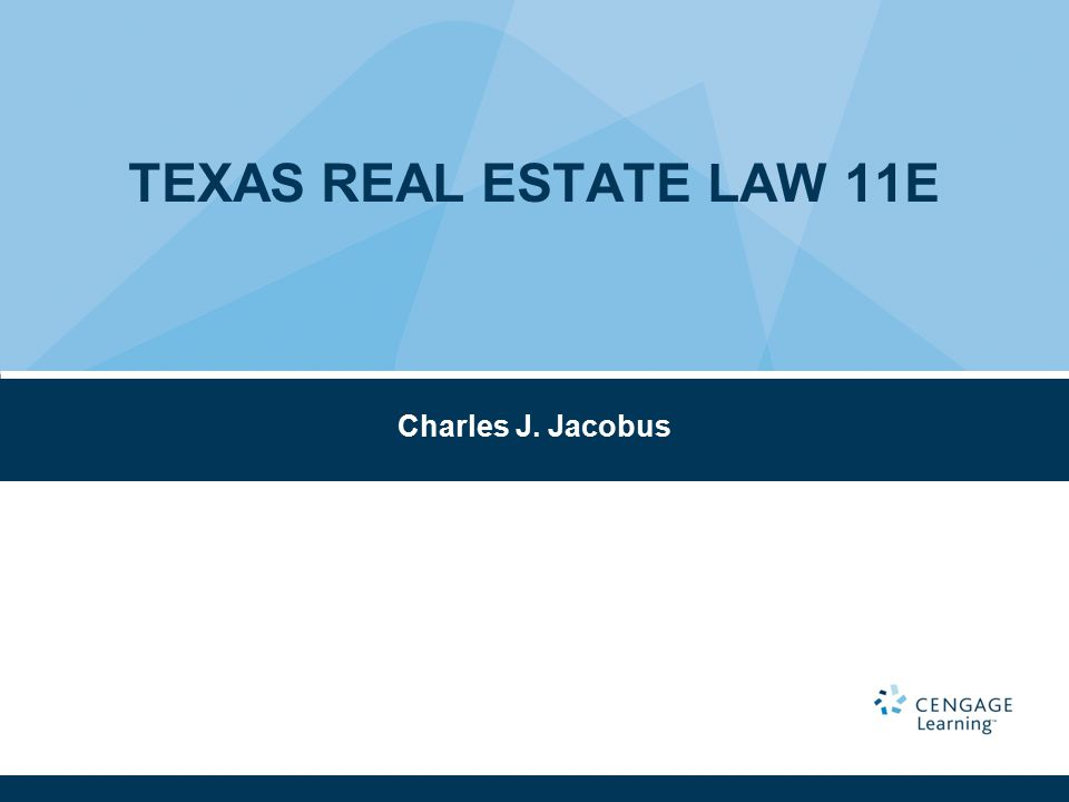 Charles J. Jacobus TEXAS REAL ESTATE LAW 11E