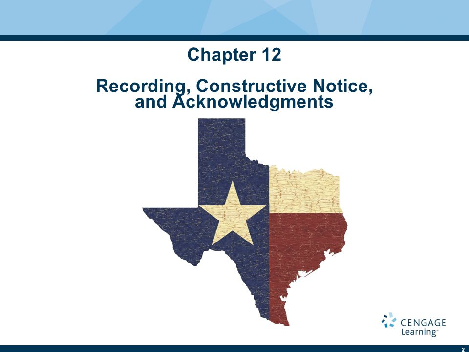 2 Chapter 12 Recording, Constructive Notice, and Acknowledgments
