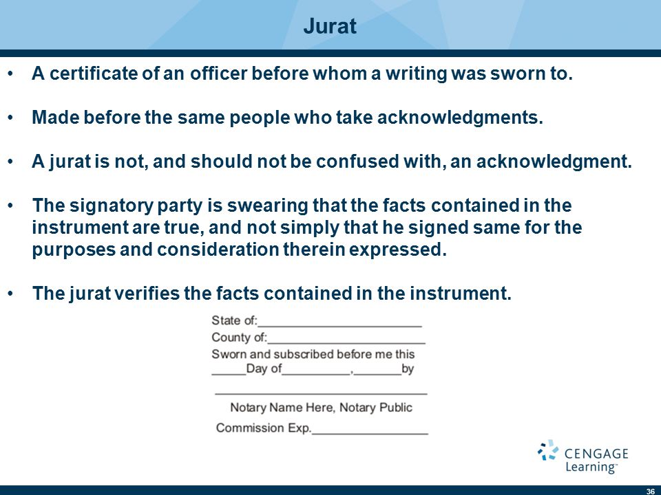 36 Jurat A certificate of an officer before whom a writing was sworn to.