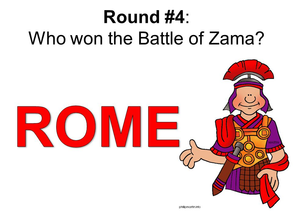 Round #4: Who won the Battle of Zama?