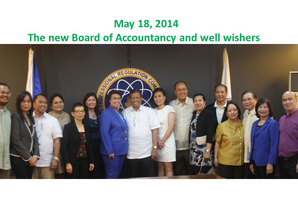 The newly appointed BOA is committed to pursue its mandate as prescribed in Philippine Accountancy Law of 2004 and as required by the PRC in the context of recent developments and available resources.