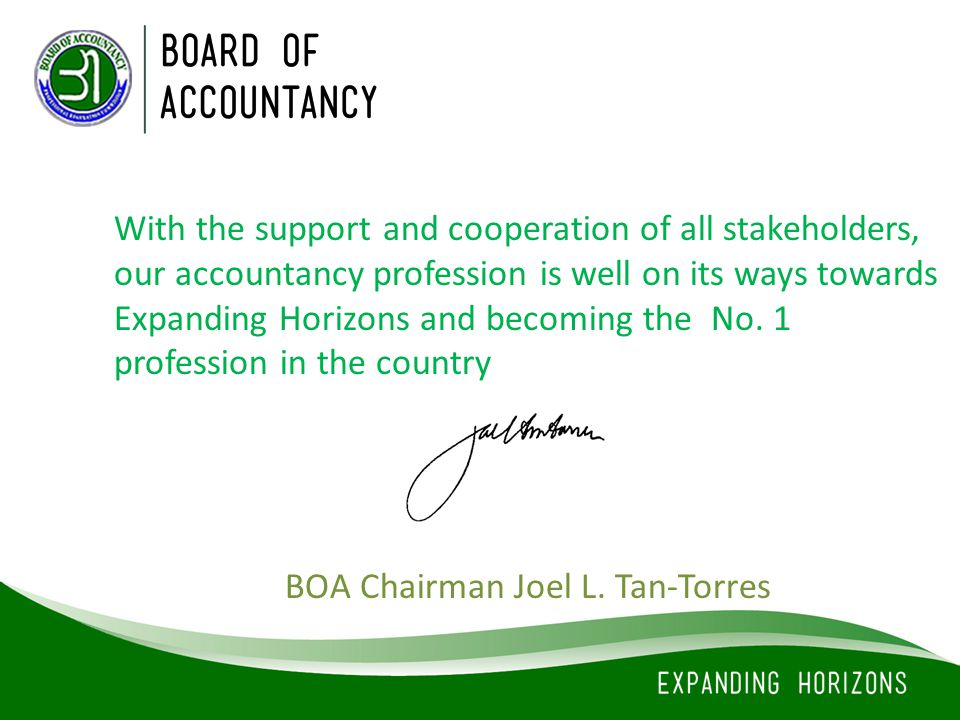 With the support and cooperation of all stakeholders, our accountancy profession is well on its ways towards Expanding Horizons and becoming the No. 1